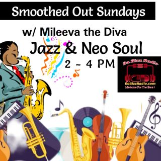 Smoothed Out Sundays w/ Mileeva the Diva