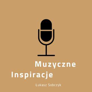 Podcast 001 muzyczne inspiracje