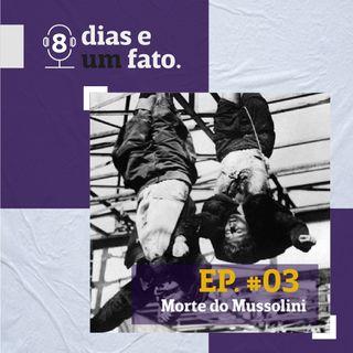 Morte de Mussolini #03
