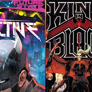 Ep 004 - King in Black vs Future State