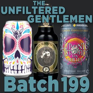Batch199: Stone Buenaveza, Firestone Walker Luponic Distortion 14 & North Coast Old Rasputin