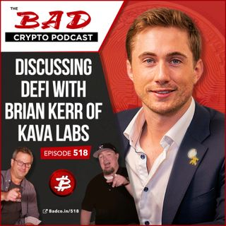 Discussing Defi with Brian Kerr of Kava Labs