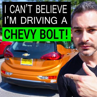 I Can't Believe I'm Driving a Chevy Bolt!
