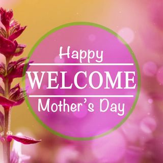 Sis. Mary Wilson: Mother's Day