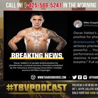 ☎️Canelo Team's Oscar Valdez Test POSITIVE For BANNED Substance😱 BLAMES Herbal Tea😂