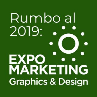 Rumbo a Expo Marketing Graphics & Desing