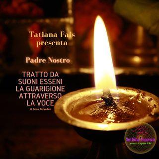 ♥ Padre nostro, versione di Philippe Matard letto da Tatiana Fais ♥