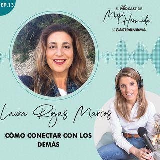 13. Cómo conectar con los demás con Laura Rojas Marcos