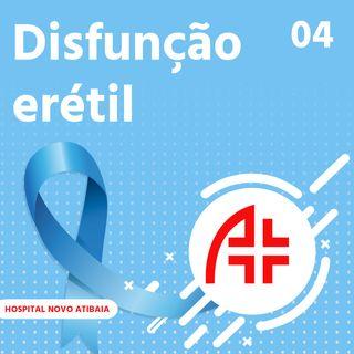 Hospital Novo Atibaia 04 - Disfunção Erétil