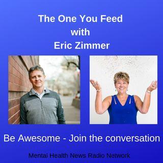 The One You Feed with Eric Zimmer