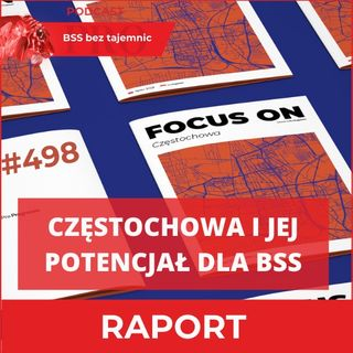 #498 Częstochowa I Jej Potencjał dla BSS