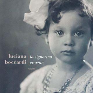 """Luciana Boccardi """"La signorina Crovato"""""""