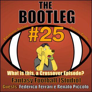 The Bootleg S01E25 - Fantasy Football (Studio) w/Federico Ferrari & Renato Piccolo