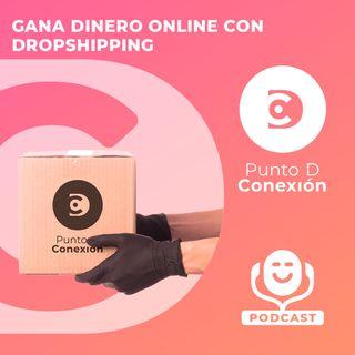 Gana Dinero Online con Dropshipping