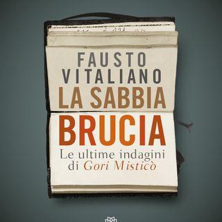 """Fausto Vitaliano """"La sabbia brucia"""""""