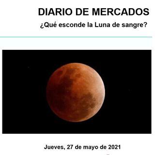 DIARIO DE MERCADOS Jueves 27 Mayo