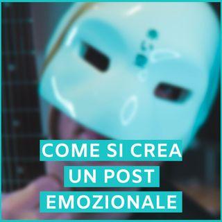 #60 - Come Si Crea Un Post Emozionale?