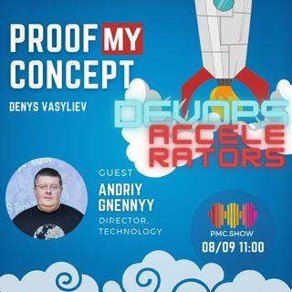 #17 Andriy Gnennyy: Devops Accelerators