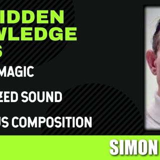 Musical Magic - Weaponized Sound - Conscious Composition with Simon Siddol