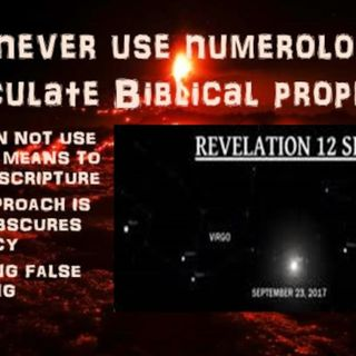 SEPT 23rd GOING BEYOND FALSE PROPHECY PART 4 REASONS FOR THE TRUE