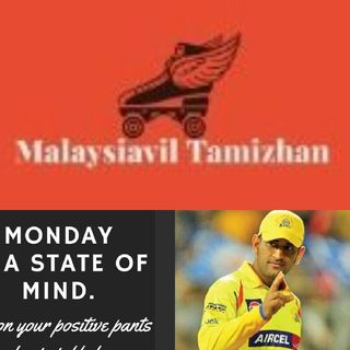 Malaysiavil Tamizhan MT/Motivational Monday/MSDhoni/corona/How to be motivated