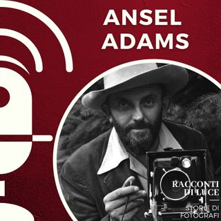 17 Ansel Adams - Il nuovo paesaggio