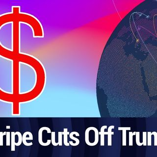 Stripe Cuts Off Trump Campaign Payment Processing | TWiT Bits