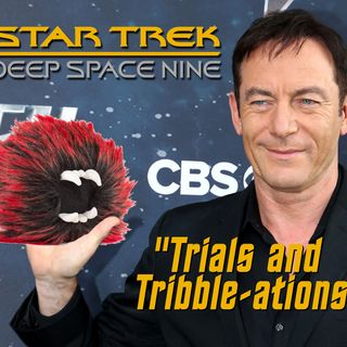 "Season 3, Episode 10: ""Trials and Tribble-ations"" (DS9) with Paula M Block and Terry J Erdmann"