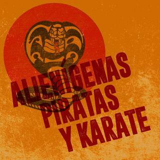 CLOP E58: Alienígenas, Piratas y Karate