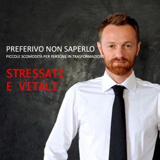 11 - Stressati e vitali