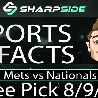 FREE MLB Betting Pick: Mets vs Nationals August 9th