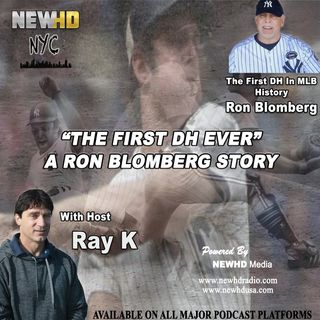 "Episode 3 - ""The First DH Ever"" A Ron Blomberg Story"