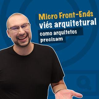 Micro front-end para arquitetos   você arquiteto