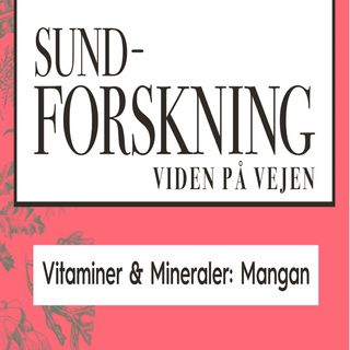 Vitaminer & Mineraler: Mangan