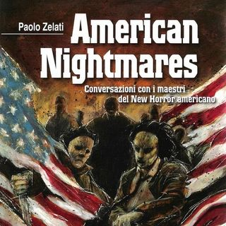 American Nightmares - Conversazioni sui Maestri del New Horror Americano