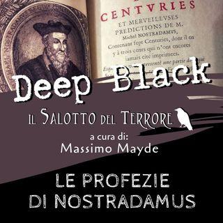 8 - Le Profezie di Nostradamus