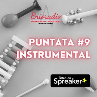 BrioRadio - Puntata #9 - INSTRUMENTAL