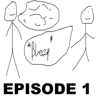 Episode 1: *Bleep*