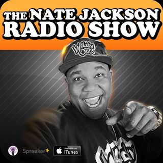 The Nate Jackson Radio Show - Ep. 71