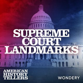 Supreme Court Landmarks | The Outsize Power of the Supreme Court Today | 8
