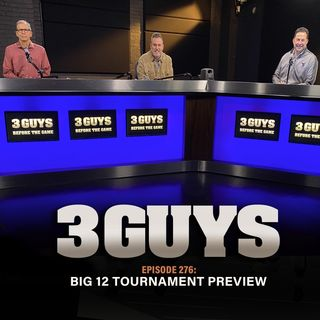 Big 12 Tournament Preview with Tony Caridi, Brad Howe and Hoppy Kercheval