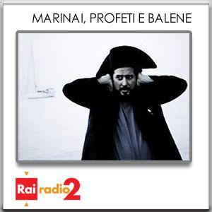 MARINAI PROFETI E BALENE del 22/04/2011