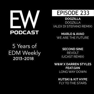 EDM Weekly Episode 233