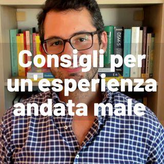 Il sessuologo risponde 44 - Consigli per un'esperienza andata male - Valerio Celletti