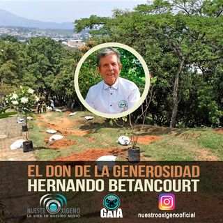 NUESTRO OXIGENO El don de la generosidad - Hernando Betancourt
