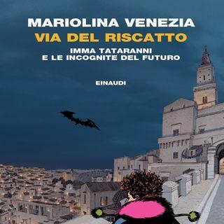 """Mariolina Venezia """"Via del riscatto"""""""