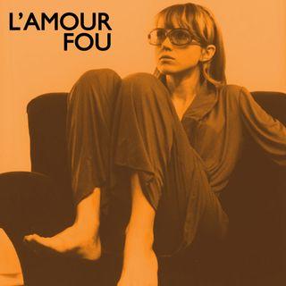 Episode 458: L'Amour Fou (1969)