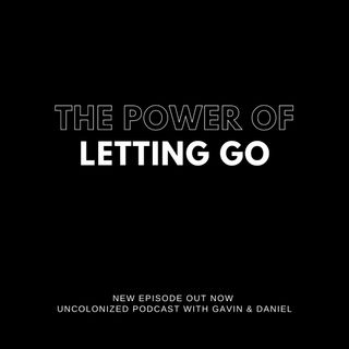 S08E02: The power of letting go.