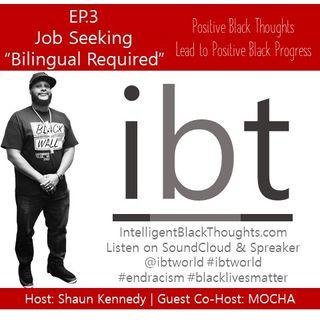 Seeking Employment: Is Bilingualism A Factor? | Ep.3