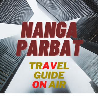 Nanga Parbat. Riflessioni a lungo raggio